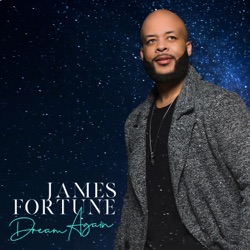 Dream Again by James Fortune album songs, credits