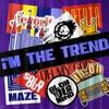 i'M THE TREND - Single album lyrics, reviews, download