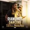 Diamonds Dancing (feat. Philthy Rich) - Single album lyrics, reviews, download