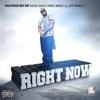Right Now (feat. Ant Bankz) - Single album lyrics, reviews, download