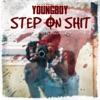 Step On Shit - Single album lyrics, reviews, download