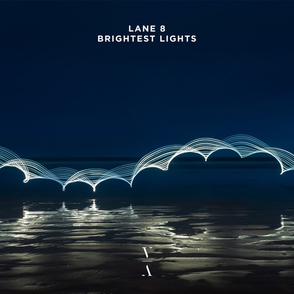 Brightest Lights by Lane 8 album reviews, ratings, credits
