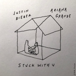 Stuck with U by Ariana Grande & Justin Bieber song lyrics, mp3 download