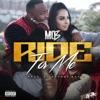 Ride for Me - Single album lyrics, reviews, download