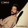 Por Primera Vez by Camilo album lyrics