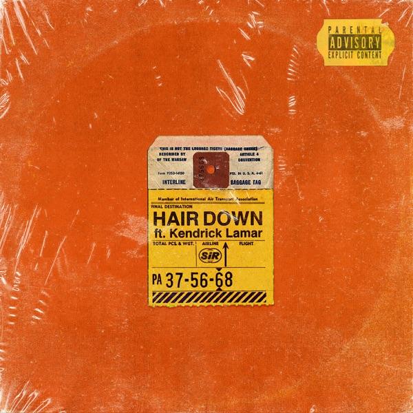 Hair Down (feat. Kendrick Lamar) by SiR song lyrics, reviews, ratings, credits