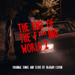 The End of the F***ing World 2 (Original Songs and Score) by Graham Coxon album songs, credits