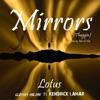 Mirrors (Thuggin) [feat. Kendrick Lamar] [Lotus & ADroiD Mix] - Single album lyrics, reviews, download