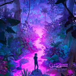 Neon Jungle by CloZee album comments, play