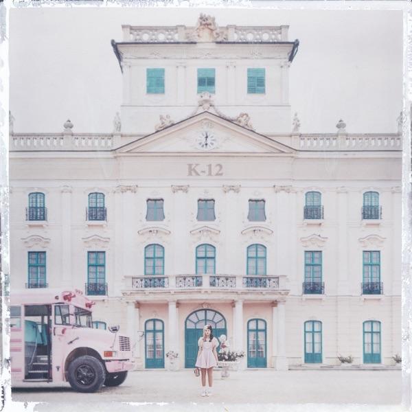K-12 by Melanie Martinez album reviews, ratings, credits