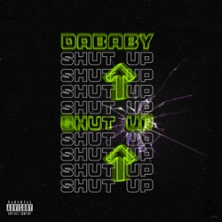 SHUT UP by DaBaby song lyrics, mp3 download