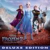 Frozen 2 (Thai Original Motion Picture Soundtrack) [Deluxe Edition] album lyrics, reviews, download