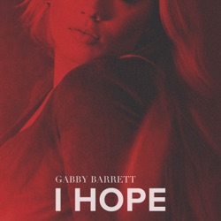 I Hope by Gabby Barrett song lyrics, mp3 download