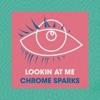 Lookin at Me - Single album lyrics, reviews, download