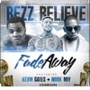 Fade Away (feat. Kevin Gates & Mook Boy) - Single album lyrics, reviews, download