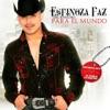 Del Rancho para el Mundo by Espinoza Paz album lyrics
