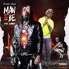 Man 2 Be (feat. Gunna) - Single album lyrics, reviews, download