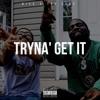 Tryna Get It - Single (feat. Tsu Surf) - Single album lyrics, reviews, download