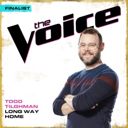 Long Way Home (The Voice Performance) by Todd Tilghman song lyrics, mp3 download