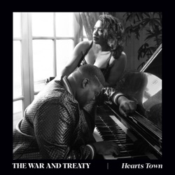 Hearts Town by The War and Treaty album reviews, download