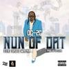 Nun of Dat (feat. Sauce Walka) - Single album lyrics, reviews, download