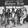 Before Rap - Single album lyrics, reviews, download