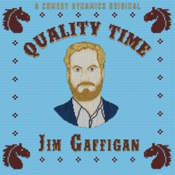 Quality Time by Jim Gaffigan album songs, credits