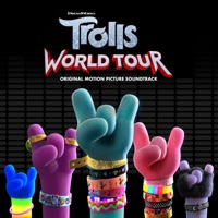 TROLLS: World Tour (Original Motion Picture Soundtrack) by Various Artists album overview, reviews and download