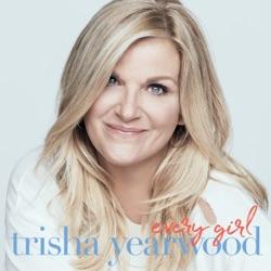 Every Girl by Trisha Yearwood album songs, credits