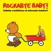 Lullaby Renditions of Miranda Lambert album lyrics, reviews, download