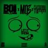 Boi Bo Let It Show (feat. Mo3 & Playrunna Timm) - Single album lyrics, reviews, download