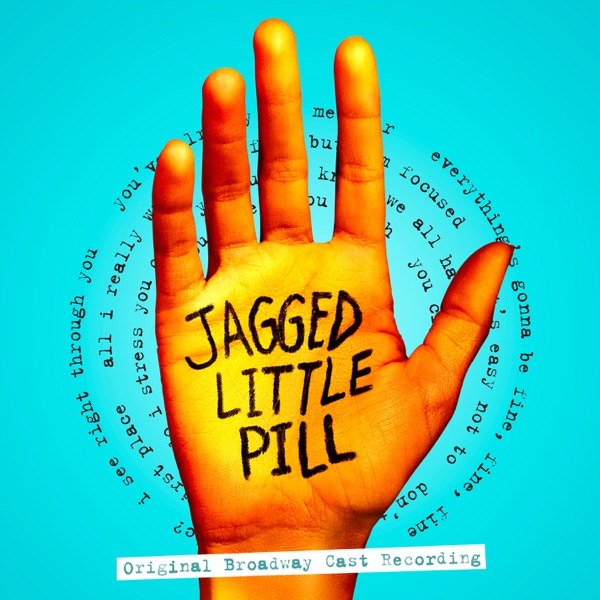 Jagged Little Pill (Original Broadway Cast Recording) by Various Artists album reviews, ratings, credits