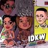 IDKW (feat. Young Thug) - Single album lyrics, reviews, download