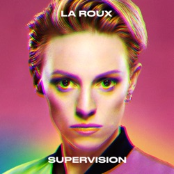 Supervision by La Roux album songs, reviews, credits