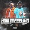 How I'm Feeling (feat. NoCap) [Remix] - Single album lyrics, reviews, download