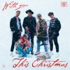 With You This Christmas - Single album lyrics, reviews, download