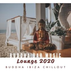 Buddha Bar Music Lounge 2020: Buddha Ibiza Chillout by DJ Chill del Mar, Dj Chillout Sensation & Dj. Juliano BGM album songs, credits