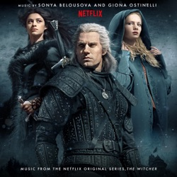 The Witcher (Music from the Netflix Original Series) by Sonya Belousova & Giona Ostinelli album songs, credits