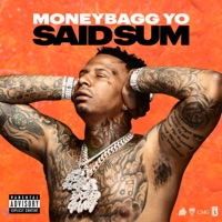 Said Sum by Moneybagg Yo Song Lyrics