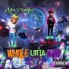 Whole Lotta Drip (feat. Rylo Rodriguez) - Single album lyrics, reviews, download