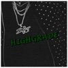 Highgrade (feat. Wizkid & Ty Dolla $ign) - Single album lyrics, reviews, download