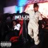 No Love - Single album lyrics, reviews, download