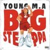 Big Steppa - Single album lyrics, reviews, download