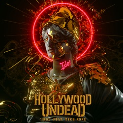 Idol (feat. Tech N9ne) by Hollywood Undead song lyrics, mp3 download