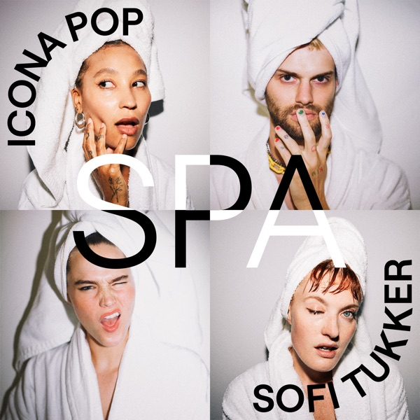 Spa by Icona Pop & Sofi Tukker song lyrics, reviews, ratings, credits