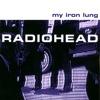 My Iron Lung - EP album lyrics, reviews, download