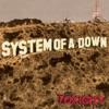 Toxicity by System Of A Down album lyrics