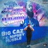 Do My Thang (feat. Nipsey Hussle) - Single album lyrics, reviews, download