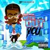 Without You - Single album lyrics, reviews, download