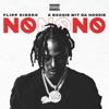 No No No (feat. A Boogie wit da Hoodie) - Single album lyrics, reviews, download